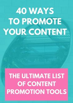 The Ultimate List 40 ways to promote your content: Free Guide Content Promotion Tools. You need to let the world know who you are! This list is essential if you want to increase your sales and increase traffic! #publicrelations #PR #freepublicity #blog #bloggers #entrepreneur #socialmedia