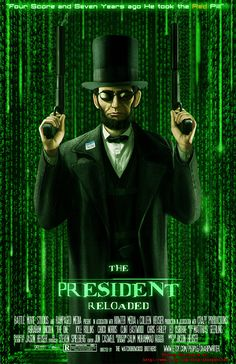 Abe Lincoln - Reloaded
