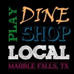 """Downtown Marble Falls Weekly"" - Entertainment, Dining and Shopping News. PLAY, DINE & SHOP LOCAL! Thanks for supporting the small businesses in Marble Falls.  www.WeAreMarbleFalls.com/marblefallsweekly"