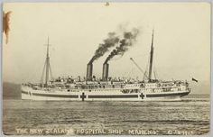A postcard of the Maheno. New Zealands civilian contribution to Gallipoli war. It is interesting to look at postcards during that time. Historical information. Anzac Cove, Unknown Soldier, World War I, Sailing Ships, New Zealand, Paris Skyline, Taj Mahal, Sick, Cruise