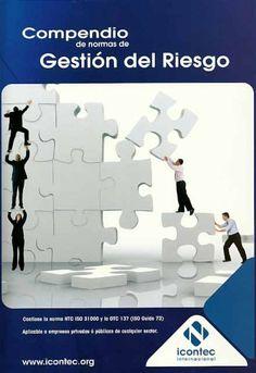 Compendio de normas de gestión del riesgo–ICONTEC    http://www.librosyeditores.com/tiendalemoine/administracion/100-compendio-de-normas-de-gestion-del-riesgo.html    Editores y distribuidores