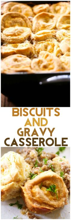 Biscuits and Gravy Casserole... oh. my. gosh! This is one of the best recipes out there! Entire family approved!