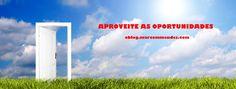 http://oblog.marcommendes.com/aproveitando-oportunidades/  Aproveite as oportunidades que tiver na vida, elas podem não aparecer novamente. http://marcommendes.com/pages/histaltv/?ad=blogoportun