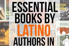 Cigar factories in Puerto Rico! The streets of East L.A.! Love and loss in Washington Heights! In time for Hispanic Heritage Month, a non-exhaustive list of Latino authors writing in English in the United States.