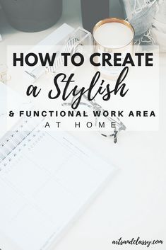 How to Create a Stylish and Functional Work Area at Home | Arts and Classy