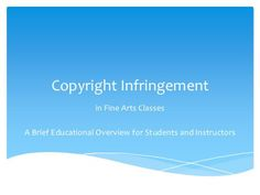 I presented a brief educational overview of copyright law and its application in fine arts courses during a student/faculty workshop in July 2011 dedicated to … Art Courses, Copyright Infringement, Art Classroom, Teaching Art, Art Lessons, Workshop, Copyright Law, Teacher, Student