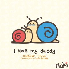 I love my daddy!