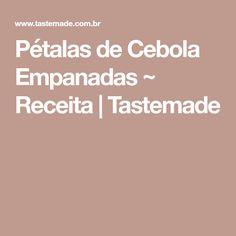 Pétalas de Cebola Empanadas ~ Receita | Tastemade