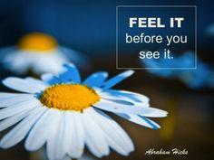 #AbrahamHicksQuote #FeelGood #Feel