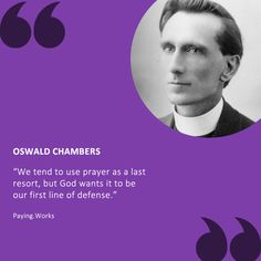 Let prayer be your first call. Do not wait till it comes crumbling before taking it to the Lord in prayer Oswald Chambers, Prayer Quotes, It Works, Prayers, Lord, Things To Come, Let It Be, Prayer, Beans
