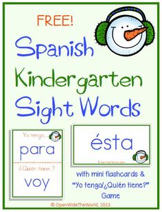 """For Spanish Dual Language kindergarteners, this set targets 30 sight words, and includes mini flashcards and a game of """"Yo tengo/¿Quién tiene? Bilingual Kindergarten, Bilingual Classroom, Bilingual Education, Spanish Classroom, Kindergarten Readiness, Spanish Lessons For Kids, Learning Spanish For Kids, Spanish Teaching Resources, Preschool Spanish"""