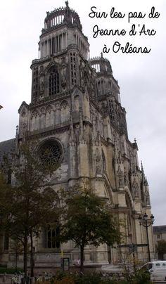 Découvrir Orléans (Loiret) sur les pas de Jeanne d'Arc - Visite avec enfants