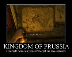 Kingdom of Prussia << I remember seeing this in the game before I knew of hetalia, and I totally blew it off. Now I look back to that moment, and I feel very displeased with myself...