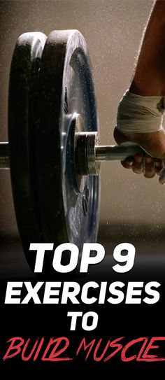 Check out The Top 9 Exercises to Build Muscle! #fitness #gym #muscle #exercise #workout