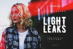 Light Leaks Set I by FilterLate on Creative Market
