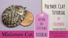 Miniature Cat - Polymer Clay Video Tutorial How to sculpt a kitten in 1/12 scale from polymer clay :)