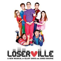 """Cover Image for Entry """"Loserville Musical: Review"""" - Poster for the musical Loserville."""