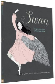 Swan: The Life and Dance of Anna Pavlova belongs on the bookshelf of anybody who loves ballet and dance! It's a compelling true story written by Laurel Snyder and beautifully Illustrated by Julie Morstad. Seriously, you'll want to frame every page and display it on your wall. Anna Pavlova was told she couldn't dance, yet she broke through class barriers to become the most famous ballerina of all time.