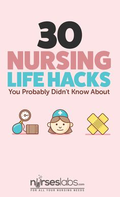 30 Nursing Life Hacks You Probably Didn't Know And You Could Do! 30 Nursing Life Hacks You Probably Didn't Know About - Nurseslabs