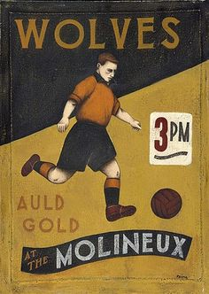 Beautiful Games: nostalgic paintings by Paine Proffitt Football Is Life, Vintage Football, Football Soccer, Birmingham Attractions, Football Firms, Premier League, Wolverhampton Wanderers Fc, Image Foot, Soccer Poster
