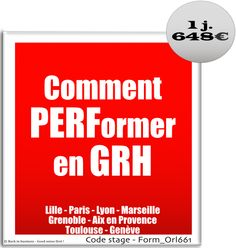 Comment performer en GRH. Performance RH