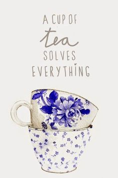 Quotes I Truly Believe In: Part 9 A cup of tea solves everything!A cup of tea solves everything! Verona, Cuppa Tea, Tea Art, My Cup Of Tea, High Tea, Afternoon Tea, Tea Cups, Inspirational Quotes, Motivational Quotes