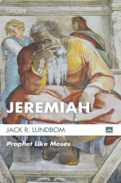 """JEREMIAH (Prophet Like Moses; by Jack R. Lundbom; Imprint: Cascade Books). This book on Jeremiah seeks to place before a broad audience of students and lay readers one of the truly great Hebrew prophets and extraordinary individuals of the ancient world. It lifts up major themes preserved in the book bearing Jeremiah's name, one of the most prominent being Jeremiah's understanding of himself as """"the prophet like Moses."""" Jeremiah remained faithful to his calling during the final days of..."""
