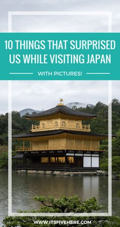 From the kindness of the Japanese people to their amazing vending machines, here are 10 things that surprised us while visiting Japan for the first time.
