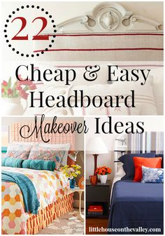 22 cheap and easy headboard makeover ideas anyone can do! I have gathered up some amazing fresh ideas for creating a unique headboard for any bedroom in your house! www.littlehouseonthevalley.com