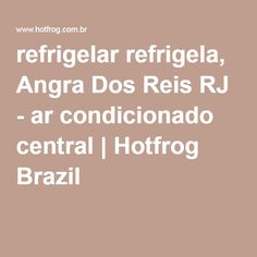 refrigelar refrigela, Angra Dos Reis RJ - ar condicionado central | Hotfrog Brazil