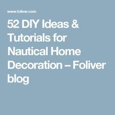 52 DIY Ideas & Tutorials for Nautical Home Decoration – Foliver blog