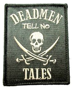 "[Single Count] Custom, Cool & Awesome x Inches} Rectangle Classic Skull and Swords Pirate Deadmen Tell No Tales Text Badge (Funny Comedy Type) Velcro Patch ""Black & White"" mySimple Products Velcro Patches, Cool Patches, Pin And Patches, Air Force Patches, Velcro Tape, Motorcycle Patches, Tactical Patches, Hook And Loop Fastener, Morale Patch"