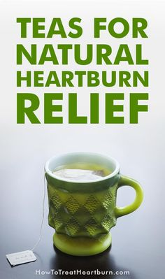 Holistic Health Remedies Ever wondered what teas are best for naturally treating heartburn? Here's your list of teas for natural heartburn relief. How To Treat Heartburn, Tea For Heartburn, How To Relieve Heartburn, Heartburn Symptoms, Home Remedies For Heartburn, Natural Remedies For Heartburn, Holistic Remedies, Natural Home Remedies, Health Remedies