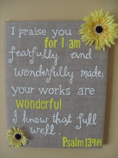 11 X 14 Burlap Bible verse wall decor - Girls room wall decor - Yellow Daisy - burlap sign. $18.00, via Etsy.