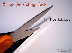Cutting Cost in the Kitchen