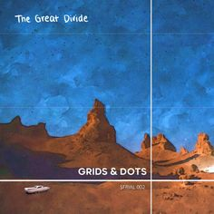 A New Single Musical Piece 'The Great Divide' has made the Talented Band of Musicians, Grids and Dots Popular Overnight #DreamPop #IndiePop #IndieRock #AlternativeRock #SpotifyMusic #NewSingle #ShoegazeBand #MusicBand #GridsandDots Indie Pop, Grid, Divider, Track, Dots, Movie Posters, Stitches, Runway, Film Poster