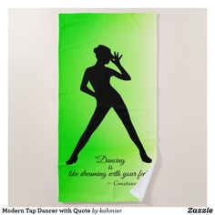 Modern Tap Dancer with Quote Beach Towel Dance All Day, Custom Beach Towels, Pool Days, Dance Photos, Artwork Design, Beach Day, Outdoor Activities, Print Design, Dancer