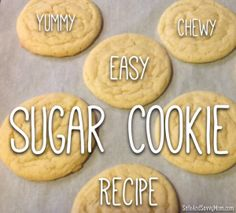 Yummy Chewy Easy Sugar Cookie Recipe!  Sugar cookies from scratch - the best sugar cookie recipe!