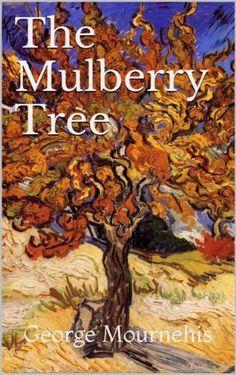 The Mulberry Tree, http://www.amazon.co.uk/dp/B00CXSYYJK/ref=cm_sw_r_pi_awdl_1KIqub1D4BJJC