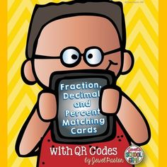 Fraction Decimal Percent {Fraction, Decimal and Percent Matching Cards with QR Codes}Master FRACTIONS, DECIMALS AND PERCENT with these matching cards!  Fraction, Decimal and Percent Matching Cards with QR Codes is a COMMON CORE ALIGNED pack that includes 88 cards with QR Codes and 88 normal cards.