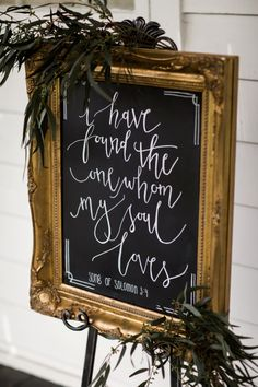 I have found the one whom my soul loves; wedding sign.