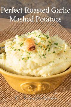 Perfect Roasted Garlic Mashed Potatoes Make Perfect Roasted Garlic Mashed Potatoes every time with t Best Garlic Mashed Potatoes, Roasted Garlic Mashed Potatoes, Perfect Mashed Potatoes, Homemade Mashed Potatoes, Roasted Potato Recipes, Making Mashed Potatoes, Cheesy Potatoes, Baked Potatoes, Veggie Recipes