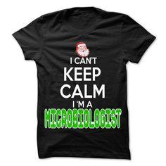Keep Calm Microbiologist... Christmas Time ... - 0399 C - #diy gift #easy gift. GET => https://www.sunfrog.com/LifeStyle/Keep-Calm-Microbiologist-Christmas-Time--0399-Cool-Job-Shirt-.html?id=60505