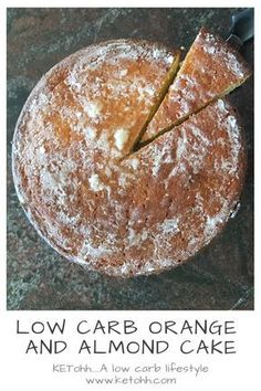 Low Carb Orange and Almond Cake This cake is a classic that has been around for many years. Caeliacs and those with gluten free intolerances would be very familiar with this cake as it used to be (and still often is) one of the only gluten free cakes that Low Carb Sweets, Low Carb Desserts, Low Carb Recipes, Keto Cake, Keto Cookies, Orange And Almond Cake, Almond Cakes, Almond Meal Cake, Sugar Free Desserts