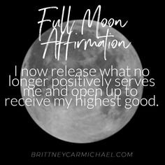 How to perform a Full Moon Release Ritual - Brittney Carmichael