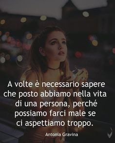 Ti salvi solo se non ti aspetti niente. Italian Language, New Me, Hunger Games, Beautiful Words, Best Quotes, It Hurts, Tumblr, Thoughts, Frases