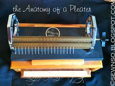 SewNso's Sewing Journal: pleater anatomy