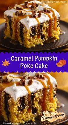 Caramel Pumpkin Poke Cake - Thanksgiving Desserts - Maria's Kitchen