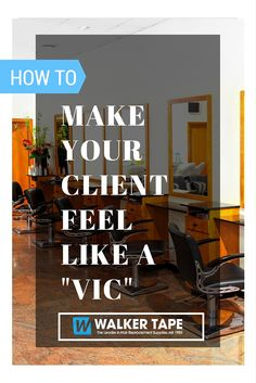 """Your clients are the life of your business. Here are 5 simple tips to help you make each client feel like a """"VIC"""". #salon #salontips #hairstylist"""