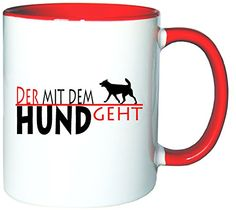 Mister Merchandise Kaffeetasse Becher Der mit dem Hund geht Teetasse, verschiedene Farben - http://geschirrkaufen.online/mister-merchandise/weiss-rot-mister-merchandise-kaffeetasse-becher-15